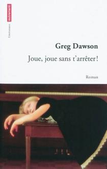 Joue, joue sans t'arrêter ! : vie et destin d'une pianiste prodige : 1941-1946 - GregDawson