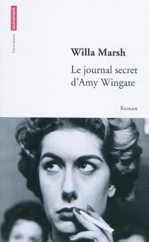 Le journal secret d'Amy Wingate - WillaMarsh