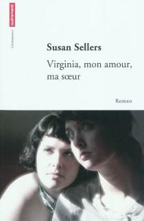 Virginia, mon amour, ma soeur - SusanSellers