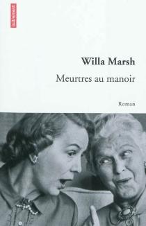 Meurtres au manoir - WillaMarsh