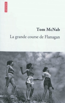 La grande course de Flanagan - Tom McNab