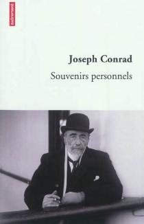 Souvenirs personnels : quelques réminiscences - JosephConrad