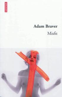 Misfit - AdamBraver