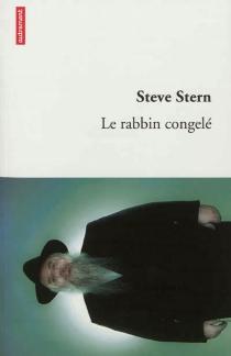 Le rabbin congelé - SteveStern