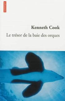 Le trésor de la baie des orques - KennethCook