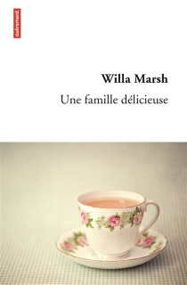 Une famille délicieuse - Willa Marsh