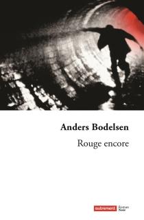 Rouge encore - AndersBodelsen
