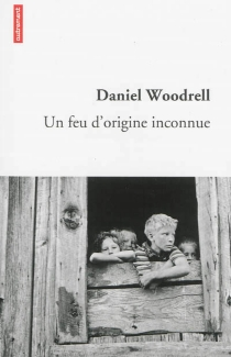 Un feu d'origine inconnue - DanielWoodrell