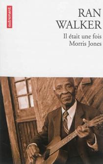 Il était une fois Morris Jones - RanWalker