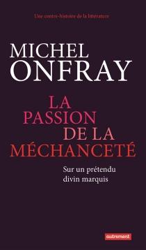 Une contre-histoire de la littérature - MichelOnfray