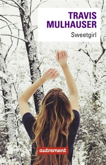 Sweetgirl - TravisMulhauser