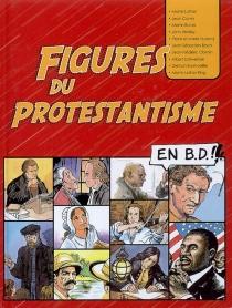 Figures du protestantisme en BD -