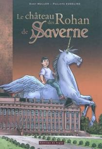 Le château des Rohan de Saverne - PhilippeEudeline