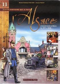 Cette histoire qui a fait l'Alsace - Marie-ThérèseFischer
