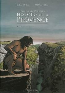 Histoire de la Provence, des Alpes à la Côte d'Azur - Jean-MarieCuzin
