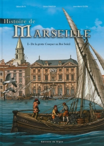 Histoire de Marseille - GilbertButi