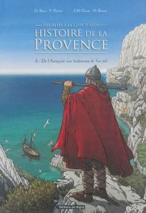 Histoire de la Provence, des Alpes à la Côte d'Azur - OlivierBrazao