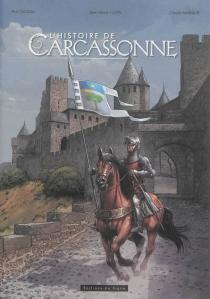 L'histoire de Carcassonne - PhilCastaza