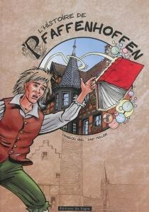 L'histoire de Pfaffenhoffen - FrançoisAbel