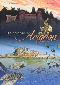 Les dessous d'Avignon - Jeune chambre économique