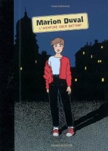 Marion Duval : l'aventure coeur battant - YvanPommaux