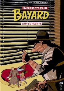 Les enquêtes de l'inspecteur Bayard - Jean-LouisFonteneau
