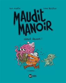 Maudit manoir - Manu Boisteau