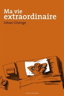 Ma vie extraordinaire - JohnUnenge