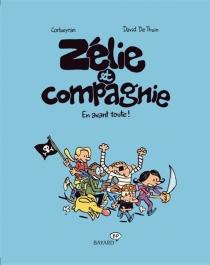 Zélie et compagnie - Corbeyran