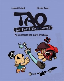 Tao : le petit samouraï - Laurent Richard