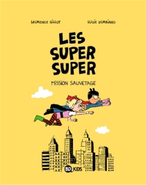 Les super super - LucieDurbiano