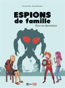 Espions de famille - ThierryGaudin