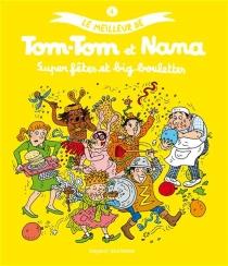 Le meilleur de Tom-Tom et Nana - JacquelineCohen