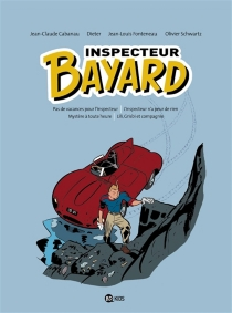 Inspecteur Bayard : intégrale | Volume 1 - Jean-ClaudeCabanau