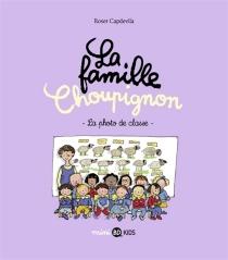 La famille Choupignon - GwenaëlleBoulet
