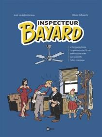Inspecteur Bayard : intégrale | Volume 4 - Jean-LouisFonteneau