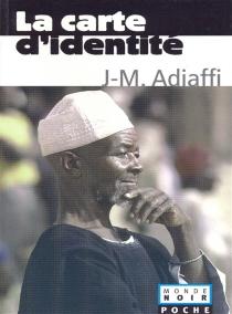 La carte d'identité - Jean-MarieAdiaffi
