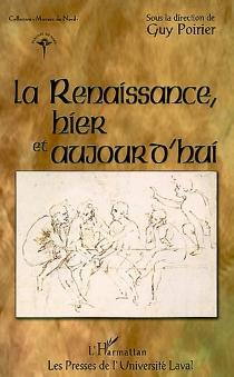 La Renaissance, hier et aujourd'hui -
