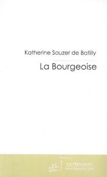 La bourgeoise - KatherineSauzer de Batilly