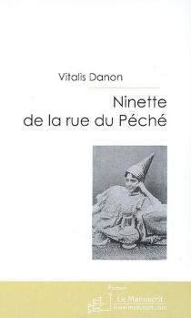Ninette de la rue du Péché - DanonVitalis