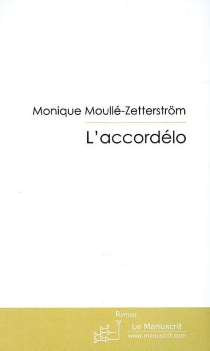 L'accordélo - Monique Moullé-Zetterström