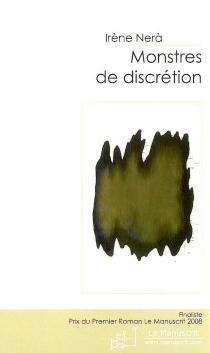 Monstres de discrétion - IrèneNèra