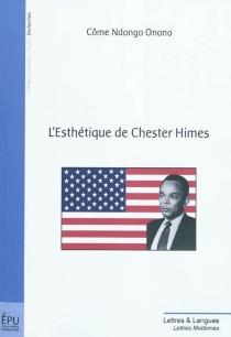 L'esthétique de Chester Himes - CômeNdongo Onono