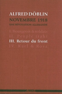 Novembre 1918 : une révolution allemande - AlfredDöblin