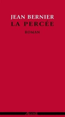 La percée : roman d'un fantassin (1914-1915) - JeanBernier