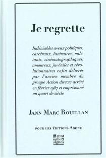 Je regrette - Jean-MarcRouillan