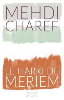 Le harki de Meriem - MehdiCharef
