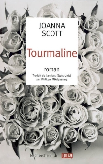 Tourmaline - Joanna Scott
