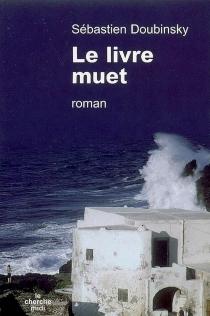 Le livre muet - SébastienDoubinsky
