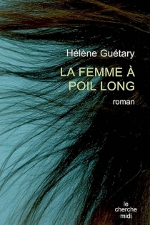 La femme à poil long - HélèneGuétary